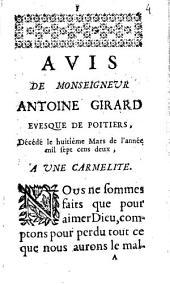 Avis de monseigneur Antoine Girard evesque de Poitiers, décédé le huitième mars de l'année mil sept cens deux, à une carmélite...