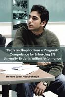 Effects and Implications of Pragmatic Competence for Enhancing EFL University Students Written Performance PDF
