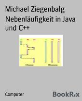 Nebenläufigkeit in Java und C++