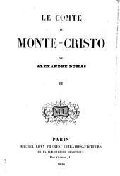 Le Comte de Monte Christo: Volume2