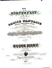 Das Hirtenfest: gr. Fantasie für d. Piano-Forte allein ; 65. Werk