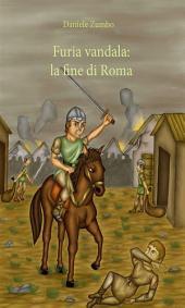 Furia Vandala: la fine di Roma