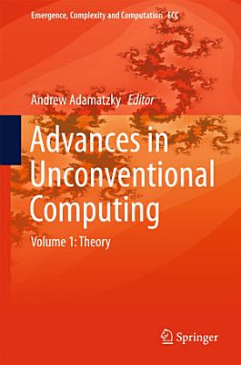 Advances in Unconventional Computing PDF