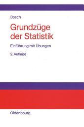 Grundzüge der Statistik: Einführung mit Übungen, Ausgabe 2
