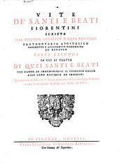 Vite de'Santi e Beati fiorentini ; In cui si tratta di quei santi e beati che hanno ab immemorabili il pubblico culto alle loro relique ed immagini (etc.): 2,1