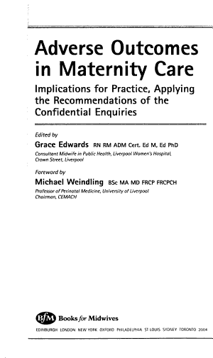 Adverse Outcomes in Maternity Care