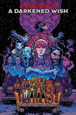 Dungeons   Dragons  a Darkened Wish