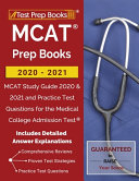 MCAT Prep Books 2020 2021  MCAT Study Guide 2020   2021 and Practice Test Questions for the Medical College Admission Test  Includes Detailed Ans