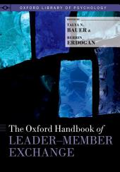 The Oxford Handbook of Leader-Member Exchange