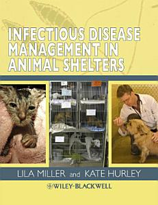 Infectious Disease Management in Animal Shelters Book