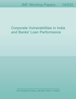 Corporate Vulnerabilities in India and Banks  Loan Performance PDF
