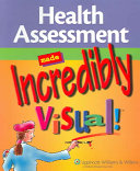 Health Assessment Made Incredibly Visual!.