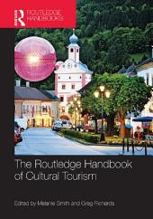 The Routledge Handbook of Cultural Tourism