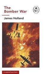 The Bomber War: A Ladybird Expert Book