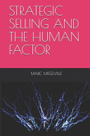 Strategic Selling and the Human Factor