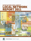 United Nations Global Compact Local Network Report 2011 PDF