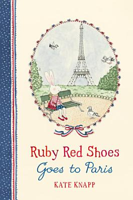 Ruby Red Shoes Goes To Paris PDF