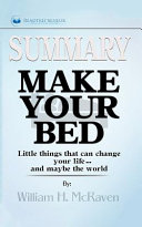 Make Your Bed Summary
