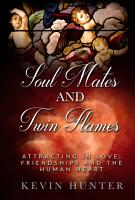 Soul Mates and Twin Flames PDF