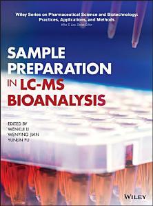 Sample Preparation in LC MS Bioanalysis