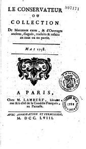 Le conservateur, ou collection de morceaux rares et d'ouvrages anciens élagués et refaits [par Bruix, Turben et Le Blanc], de janvier 1757 à X bre