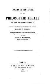 Cours d'histoire de la philosophie morale au dix-huitième siècle: professé a la Faculté de lettres in 1819 et 1820, Volume3