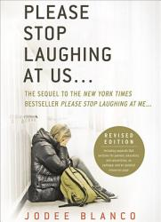 Please Stop Laughing At Us  Book PDF