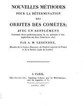Nouvelles méthodes pour la détermination des orbites des comètes; par A.M. Legendre ...