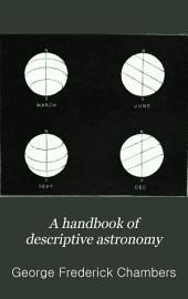 A Handbook of Descriptive Astronomy