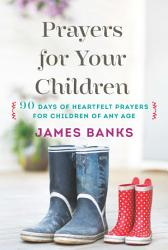 Prayers For Your Children Book PDF