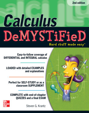 Calculus DeMYSTiFieD  Second Edition PDF