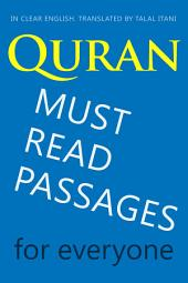 Quran: Must-Read Passages. For Everyone. In Clear English.