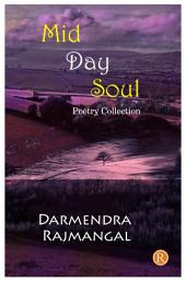 Mid Day Soul: Poetry Collection