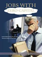 JOBS WITH ZERO-CAPITAL (vol.one)