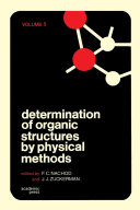 Determination of Organic Structures by Physical Methods