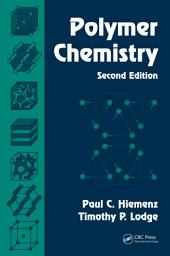 Polymer Chemistry, Second Edition: Edition 2
