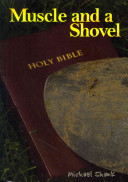 Muscle And A Shovel Book PDF