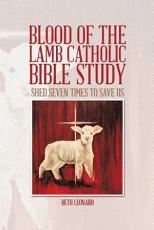 Blood of the Lamb Catholic Bible Study PDF
