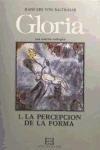 Gloria 1: La percepción de la forma: Percepción de la forma