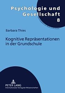 Kognitive Repr  sentationen in der Grundschule PDF