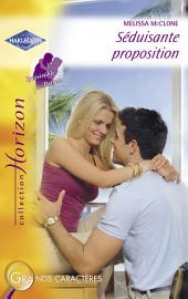 Séduisante proposition (Harlequin Horizon)