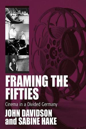 Framing the Fifties PDF