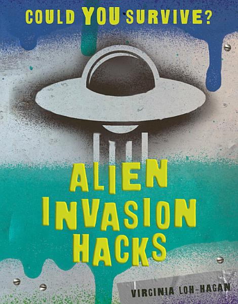 Alien Invasion Hacks