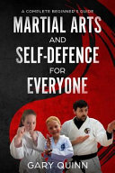 Martial Arts and Self-Defence for Everyone