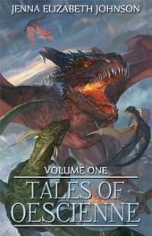 Tales of Oescienne: Volume One