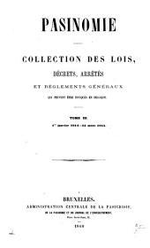 Pasinomie: collection des lois, décrets, arrêtés et règlements généraux qui peuvent être invoqués en Belgique, Volume3