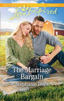 The Marriage Bargain  Mills   Boon Love Inspired   Family Blessings  Book 4  PDF