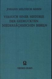 Versuch einer Historie der gedruckten Niedersächsischen Bibeln vom Jahre 1470 - 1621.