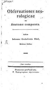 Observationes neurologicae ex Anatome comparata