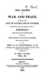 The Rights of War and Peace: Including the Law of Nature and of Nations, Volume 5